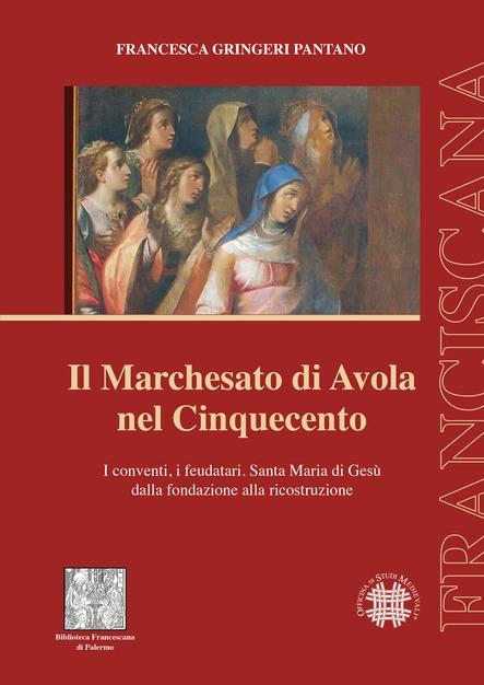 L'ultimo libro di Francesca Gringeri Pantano racconta il marchesato di Avola nel 1500