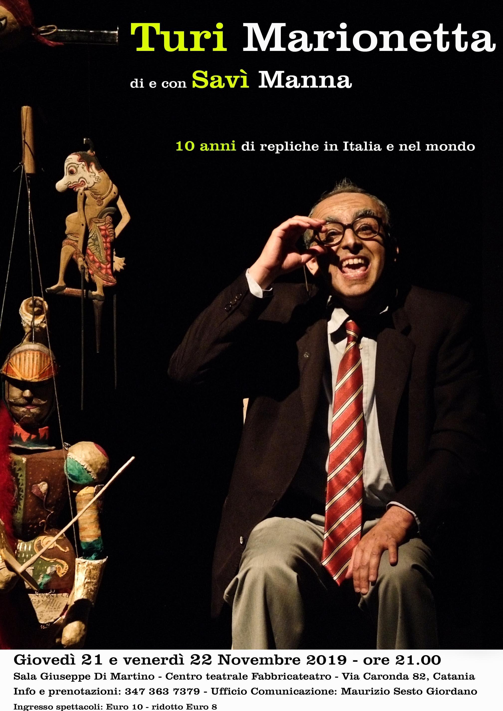 Turi Marionetta: lo spettacolo festeggia i suoi 10 anni a Catania, dove tutto è cominciato