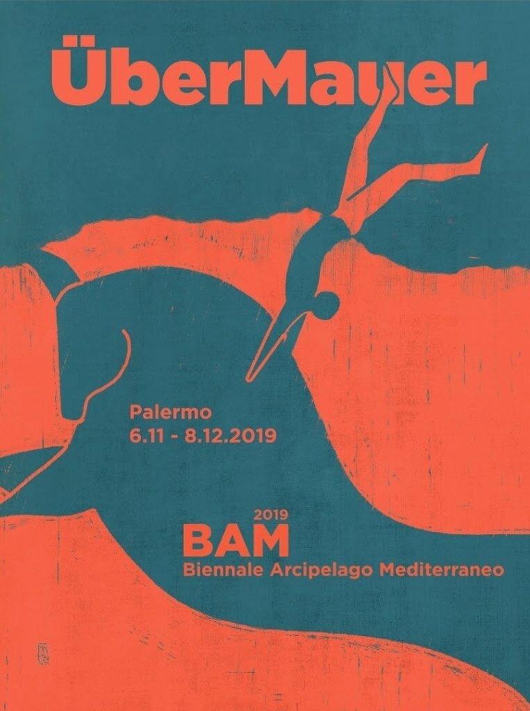 bam-biennale-arcipelago-mediterraneo-uber-mauer-oltre-il-muro02-763x1024-1579707582.jpg