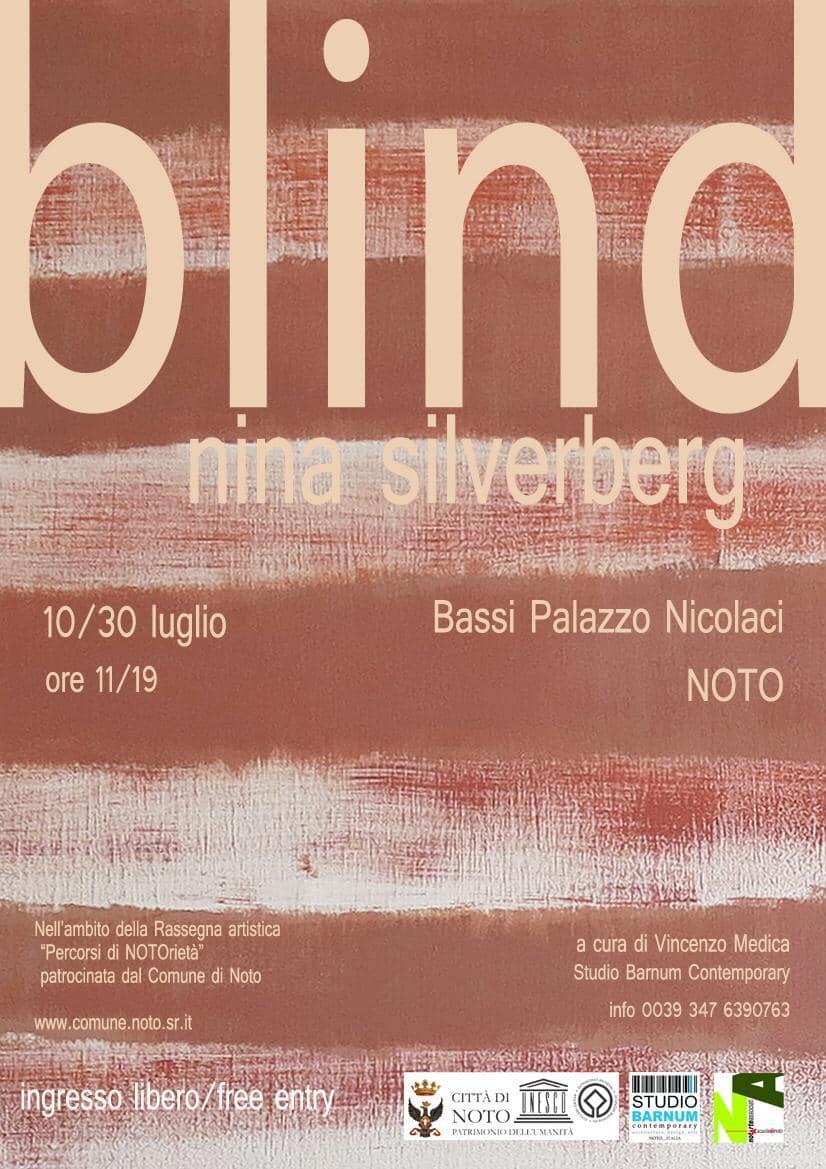 BLIND - La mostra di Nina Silverberg a Noto