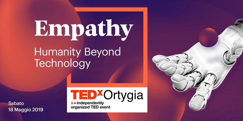 """""""EMPATIA"""": sarà la parola chiave della 2° edizione del TEDxOrtigia"""